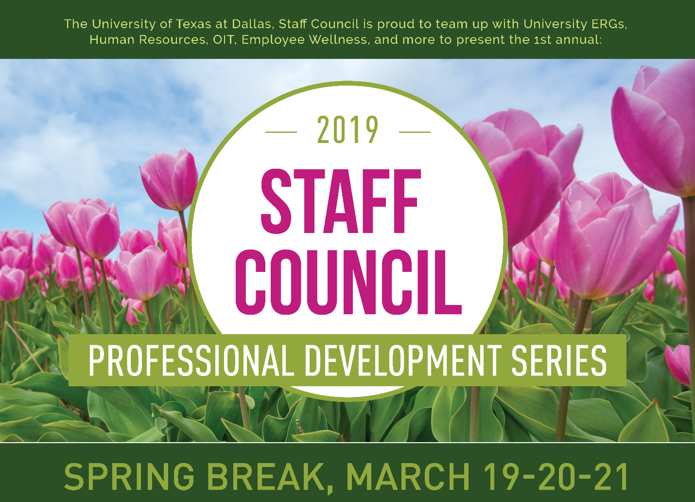 Staff Council Development Series Spring Break March 19 to 21
