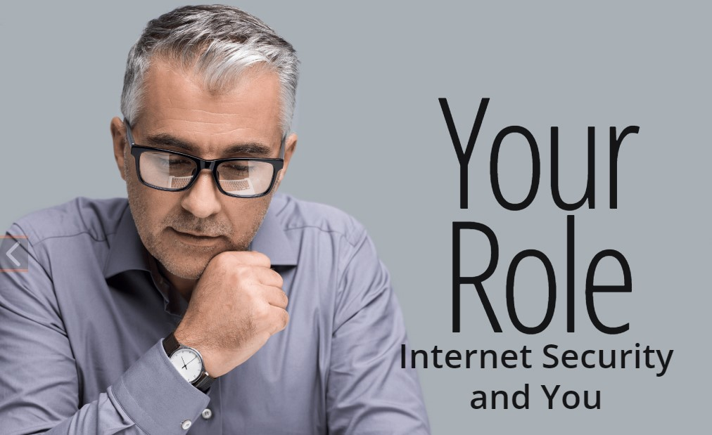 Your Role Internet Security and You