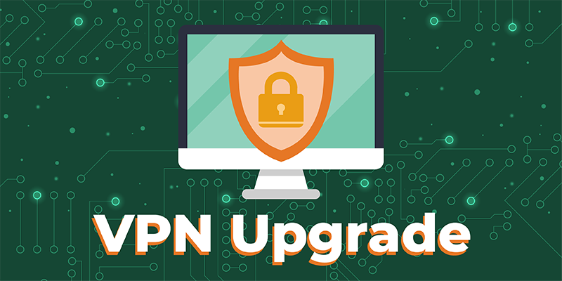 Graphic of a desktop computer with a secure network logo and the words VPN upgrade.