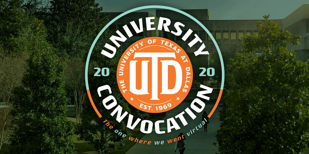 The University of Texas at Dallas Convocation graphic.